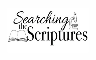 Searching the Scriptures Oct 14-16